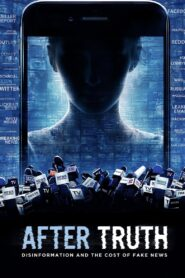 After Truth: Disinformation and the Cost of Fake News Online Lektor PL cda