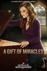 A Gift of Miracles Online Lektor PL cda