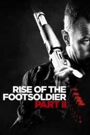 Rise of the Footsoldier Part II Online Lektor PL cda