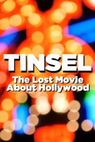 TINSEL: The Lost Movie About Hollywood Online Lektor PL cda