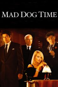 Mad Dog Time Online Lektor PL cda