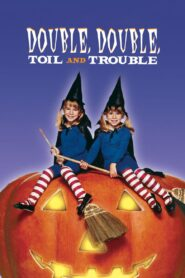 Double, Double, Toil and Trouble Online Lektor PL cda