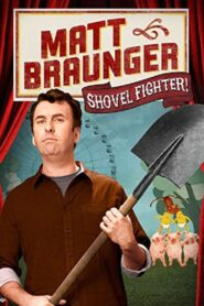 Matt Braunger: Shovel Fighter Online Lektor PL cda
