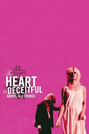 The Heart is Deceitful Above All Things Online Lektor PL cda