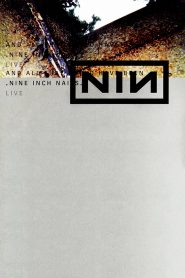 Nine Inch Nails: And All That Could Have Been Online Lektor PL cda