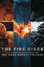 The Fire Rises: The Creation and Impact of The Dark Knight Trilogy Online Lektor PL cda